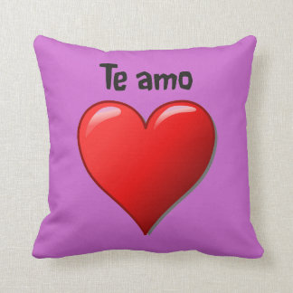 Te amo - I love you in Spanish Cushion