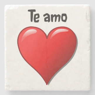 Te amo - I love you in Spanish Stone Coaster