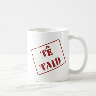 Te Taid (Welsh) Coffee Mug