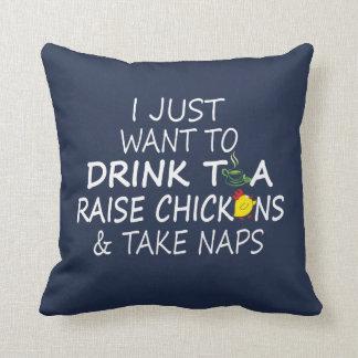 Tea, Chickens And Naps Cushion