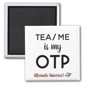 Tea/Me is my OTP magnet
