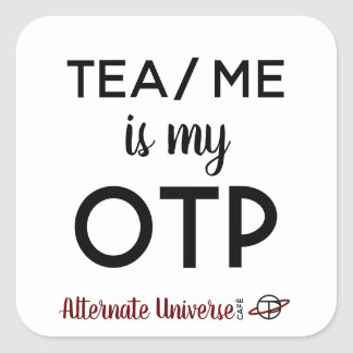Tea/Me is my OTP stickers