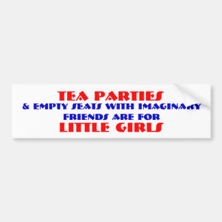 Tea Parties and little girls. Bumper Sticker