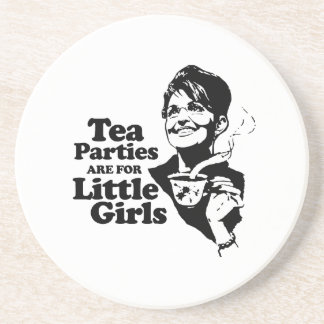 Tea parties are for little girls beverage coasters