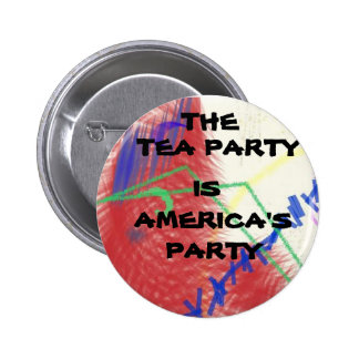 Tea Party is America s Party button