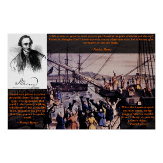 Tea Party - Patrick Henry Poster