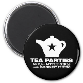 tea party - tea parties are for little girls 6 cm round magnet