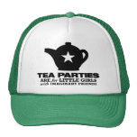tea party - tea parties are for little girls hats