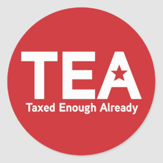 TEA Taxed Enough Already Sticker