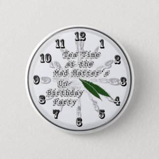Tea Time at the Mad Hatter's Un-Birthday Party 6 Cm Round Badge