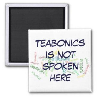 Teabonics Not Spoken Here magnet