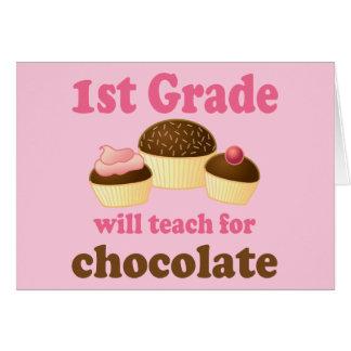 Teach 1st Grade For Chocolate Greeting Card