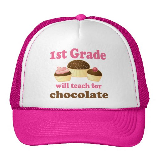 Teach 1st Grade For Chocolate Trucker Hats