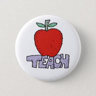 Teach. 6 Cm Round Badge