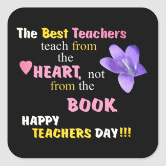 Teach From The Heart Square Sticker