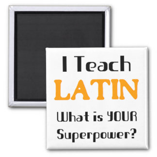 Teach Latin Fridge Magnet
