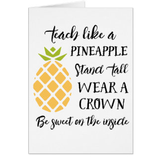 Teach Like A Pineapple Teacher Appreciation Card