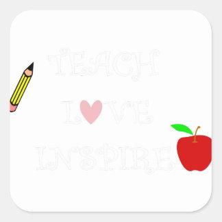 teach love inspire2 square sticker