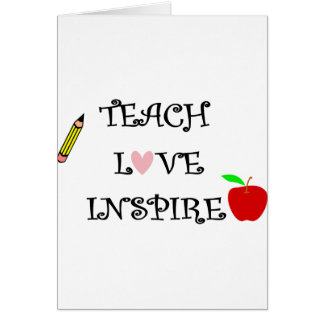 teach love inspire card