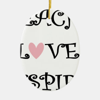 teach love inspire ceramic ornament