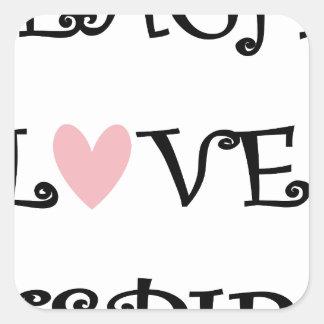 teach love inspire square sticker