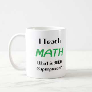 Teach math coffee mug