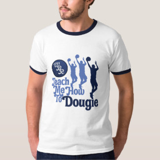 """Teach Me How To Dougie"" Ringer T-Shirt"