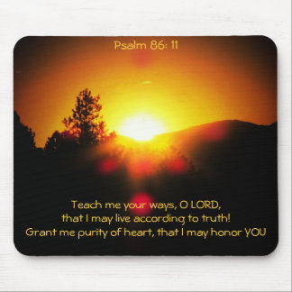 Teach Me Truth Purity Honor Mouse Pad
