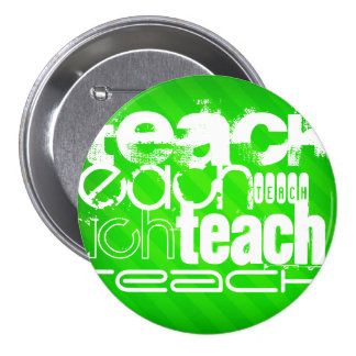 Teach; Neon Green Stripes 7.5 Cm Round Badge