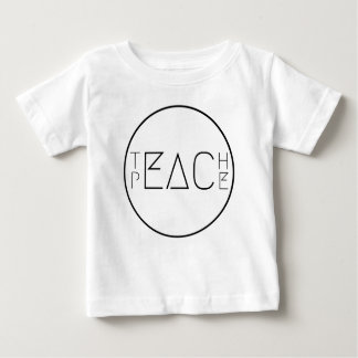 Teach Peace Baby T-Shirt