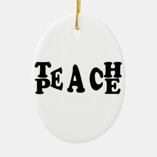 Teach Peace Ceramic Oval Decoration