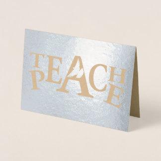 Teach peace flying dove slogan text foil card