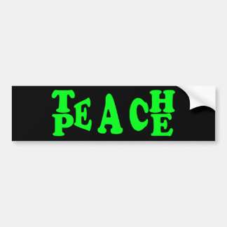 Teach Peace In Light Green Font Bumper Sticker