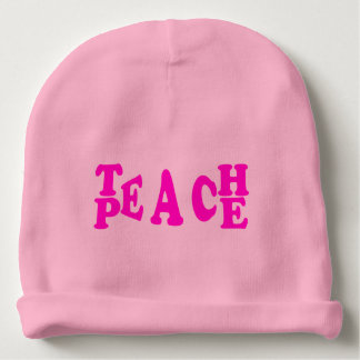 Teach Peace In Pink Font Baby Beenie Baby Beanie