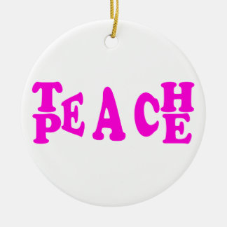 Teach Peace In Pink Font Round Ornament
