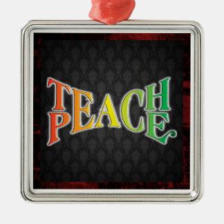 Teach Peace Silver-Colored Square Decoration