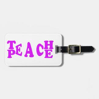Teach Peach In Purple Font Bag Tag