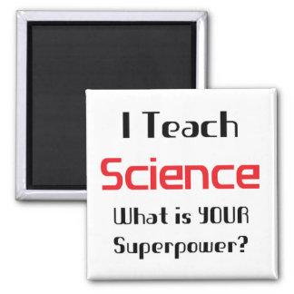 Teach science fridge magnet