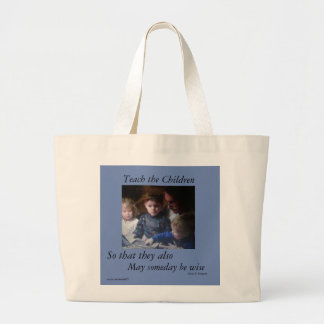 TEACH THE CHILDREN-JUMBO TOTE