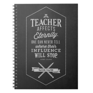 Teacher Affects Eternity Notebooks