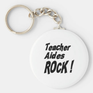 Teacher Aides Rock! Keychain