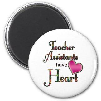 Teacher Assistants Have Heart 6 Cm Round Magnet