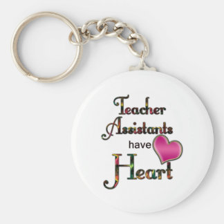 Teacher Assistants Have Heart Basic Round Button Key Ring