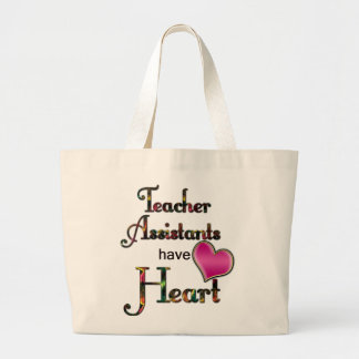 Teacher Assistants Have Heart Large Tote Bag