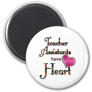 Teacher Assistants Have Heart Magnet