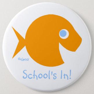Teacher Back To Class School's In Cute Button