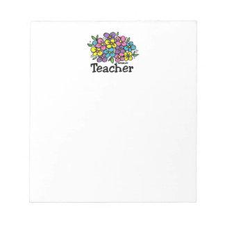 Teacher Blooms Notepad
