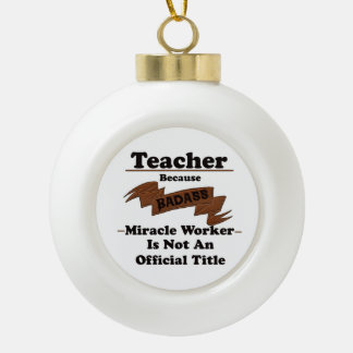 Teacher Ceramic Ball Christmas Ornament