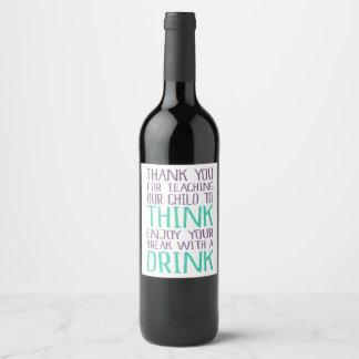 Teacher Gift Wine Bottle Label Holiday Present