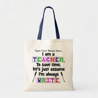 Teacher is Always Write - Personalize Tote Bag